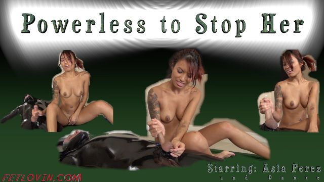 Powerless to Stop Her