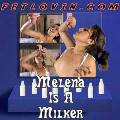 Melena is a Milker